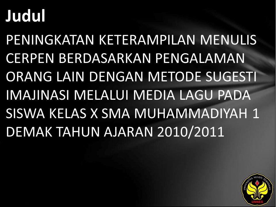Abstrak Peningkatan keterampilan menulis cerpen memerlukan perhatian yang khusus karena dalam keterampilan ini siswa dilatih menggunakan bahasa Indonesia dengan baik dan benar.