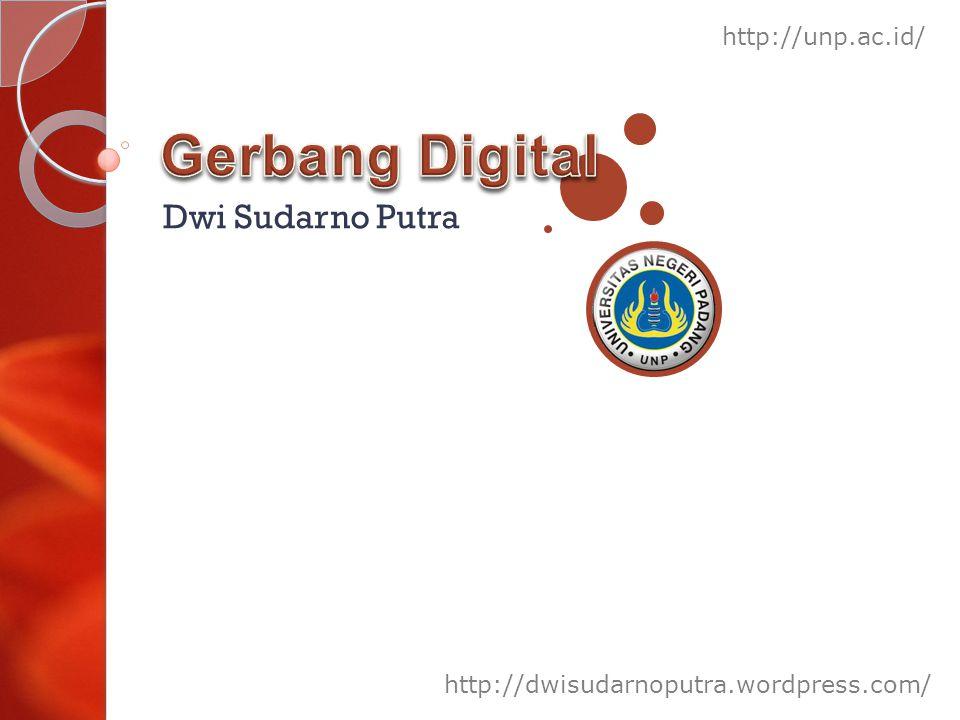 Dwi Sudarno Putra http://dwisudarnoputra.wordpress.com/ http://unp.ac.id/