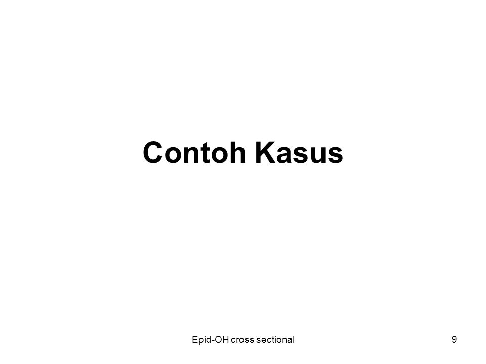 Epid-OH cross sectional9 Contoh Kasus