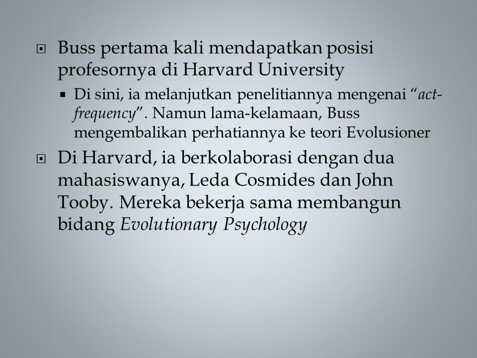  Buss pertama kali mendapatkan posisi profesornya di Harvard University  Di sini, ia melanjutkan penelitiannya mengenai act- frequency .