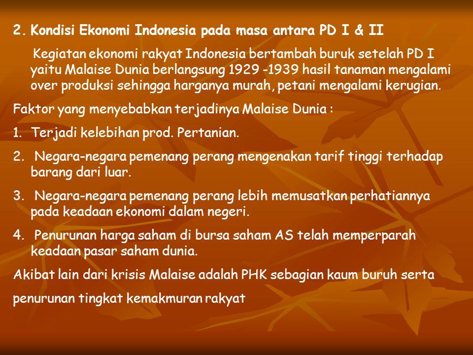 PENGARUH PD I & II TERHADAP INDONESIA 1.