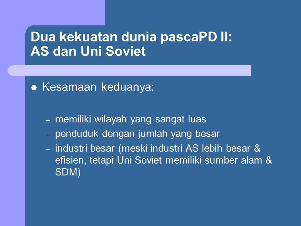 AS & Uni Soviet PascaPD II AS percaya pada kekuatan sistem kepemilikan swasta sebagai alat produksi.