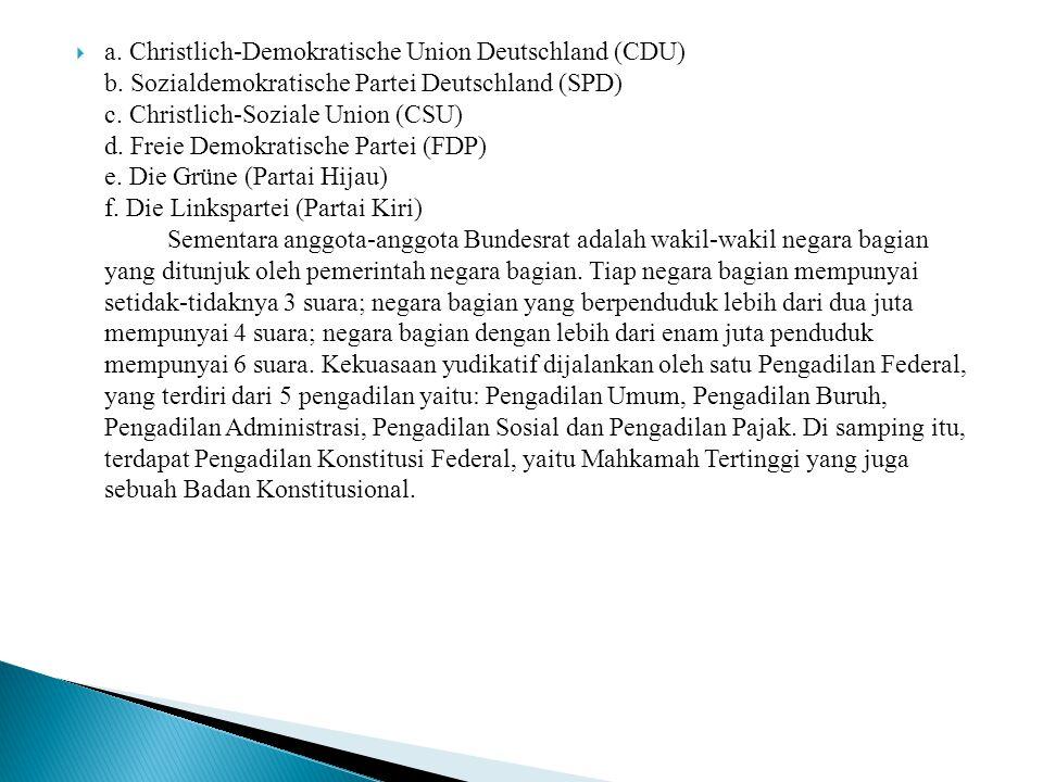 aa. Christlich-Demokratische Union Deutschland (CDU) b. Sozialdemokratische Partei Deutschland (SPD) c. Christlich-Soziale Union (CSU) d. Freie Demo