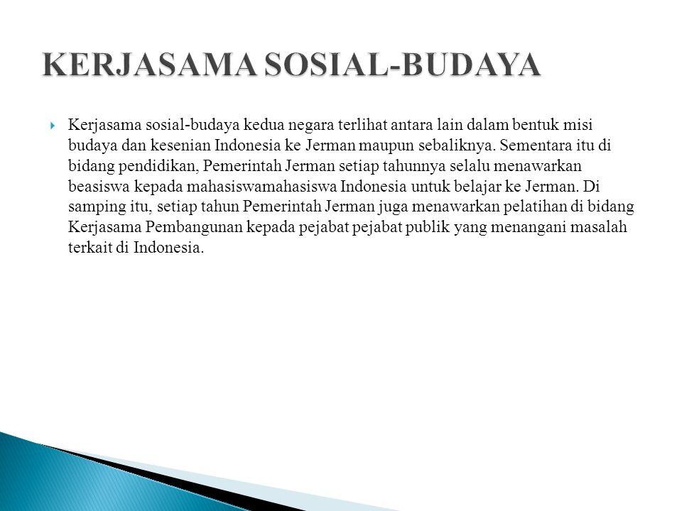  Kerjasama sosial-budaya kedua negara terlihat antara lain dalam bentuk misi budaya dan kesenian Indonesia ke Jerman maupun sebaliknya. Sementara itu