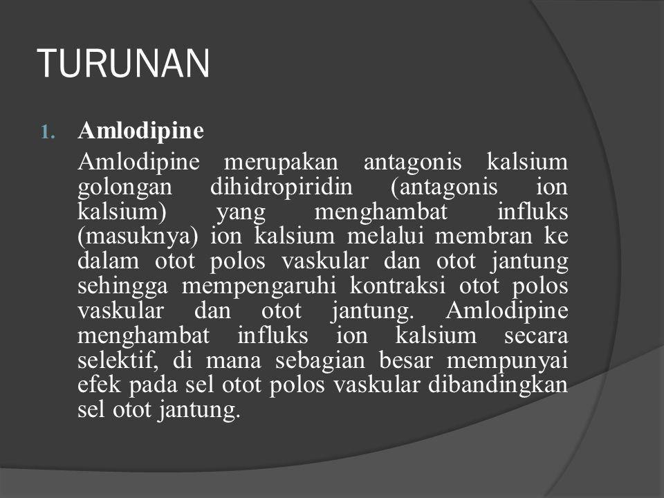  Instruksi Khusus: Berkontra-indikasi pada pasien yang jelas-jelas mengalami kerugian gagal jantung, meskipunvasoselective dihydropyridine (seperti Amlodipine, Felodipine) dapat bertahan pada pasien penderita penurunan LVEF.