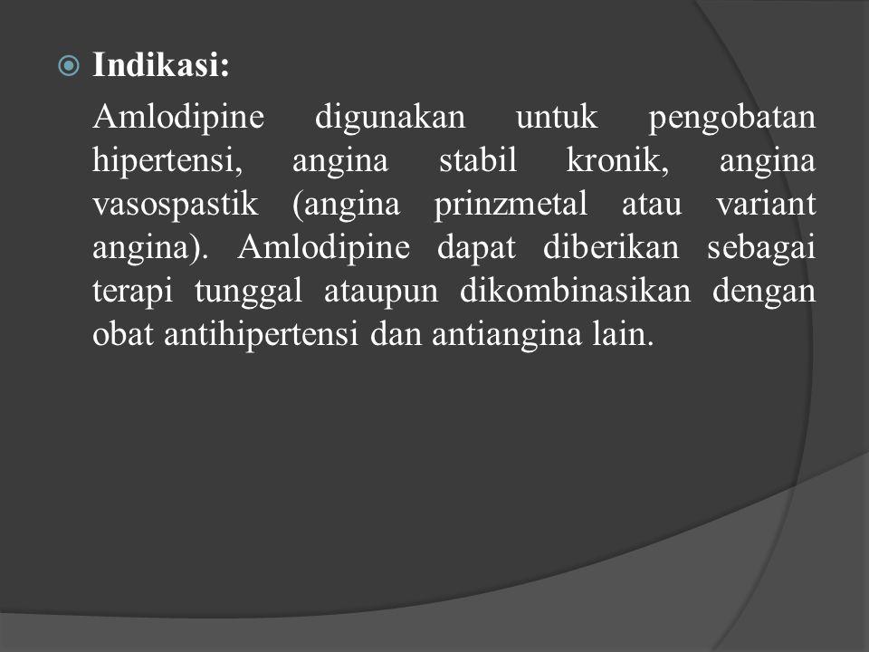  Indikasi: Amlodipine digunakan untuk pengobatan hipertensi, angina stabil kronik, angina vasospastik (angina prinzmetal atau variant angina). Amlodi