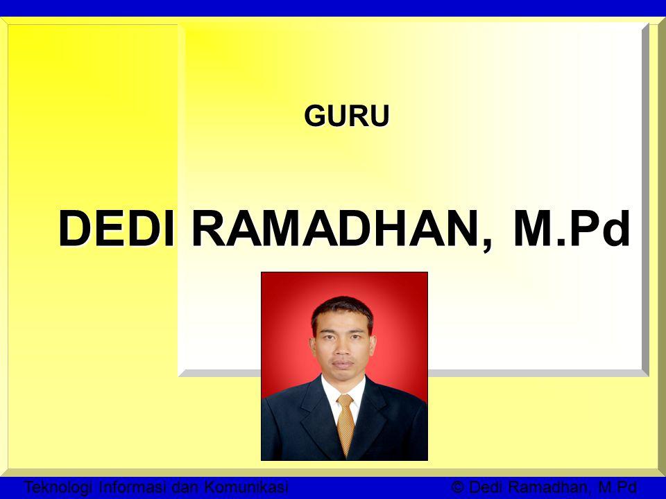 GURU DEDI RAMADHAN, M.Pd