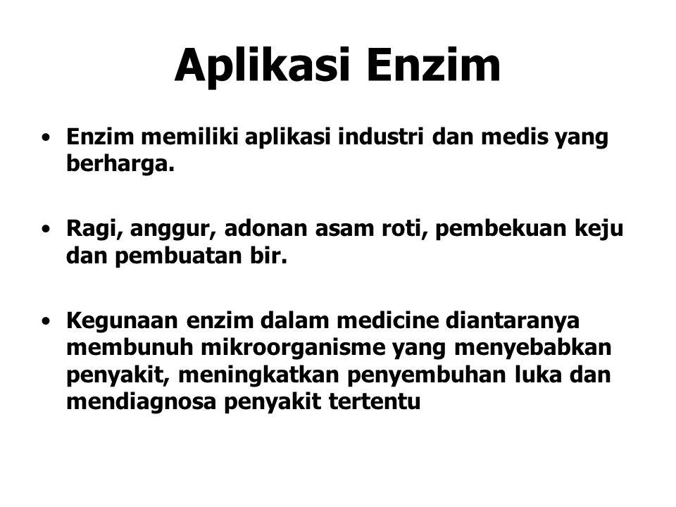 Aplikasi Enzim Enzim memiliki aplikasi industri dan medis yang berharga.