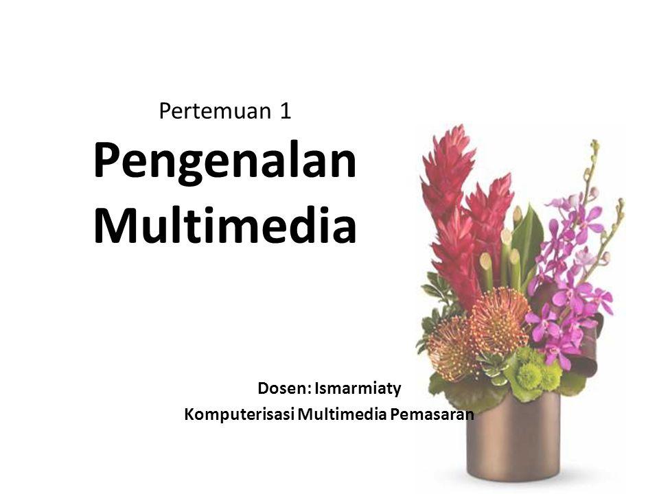 Definisi Multimedia a.Kombinasi dari komputer dan video (Rosch,1996) b.Kombinasi 3 elemen : suara, gambar dan teks.