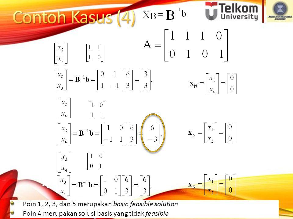 3.B = [a 2, a 3 ] = XB =XB = 4. B = [a 2, a 4 ] = XB =XB = 5.