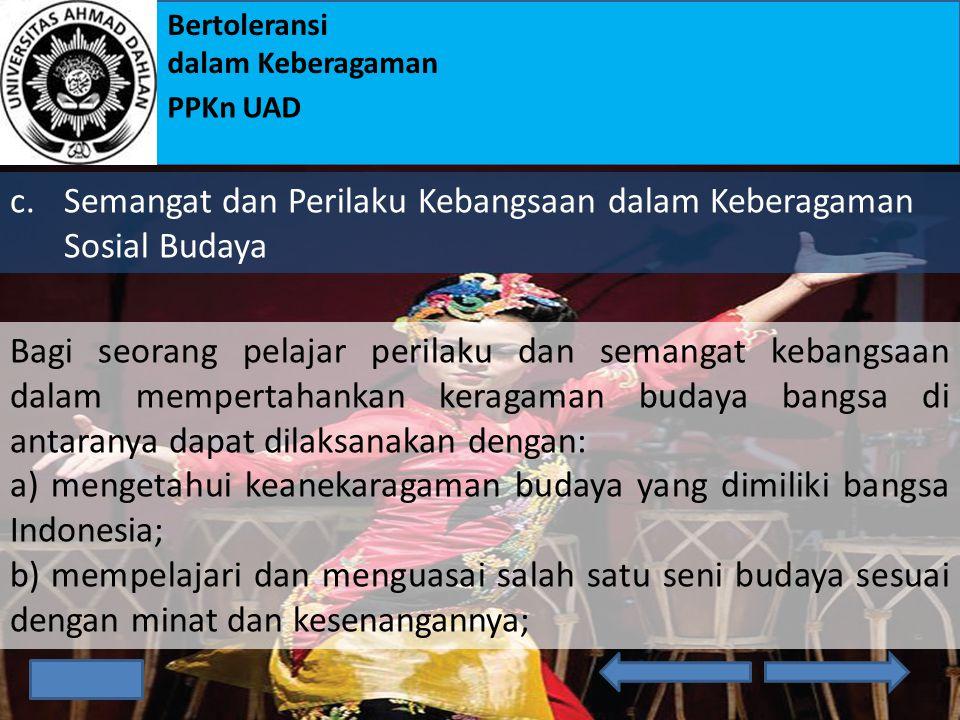Bertoleransi dalam Keberagaman PPKn UAD b.Semangat dan Perilaku Kebangsaan dalam Keberagaman Ras Suku di Indonesia a)Baik dan buruknya penilaian orang