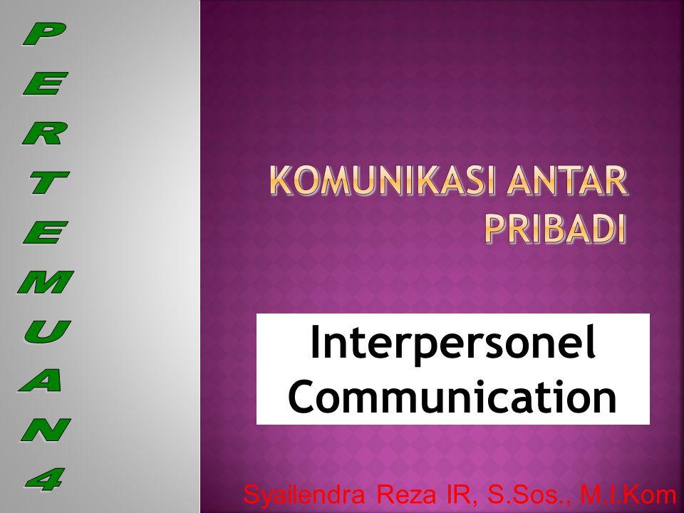  Menurut Devito (1989), komunikasi interpersonal adalah penyampaian pesan oleh satu orang dan penerimaan pesan oleh orang lain atau sekelompok kecil orang, dengan berbagai dampaknya dan dengan peluang untuk memberikan umpan balik segera (Effendy,2003, p.