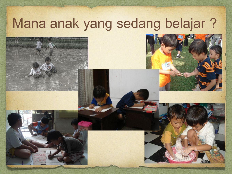 Mana anak yang sedang belajar ?