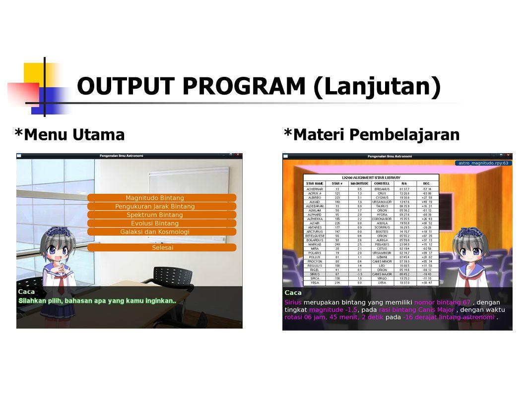 OUTPUT PROGRAM (Lanjutan) *Menu Utama*Materi Pembelajaran