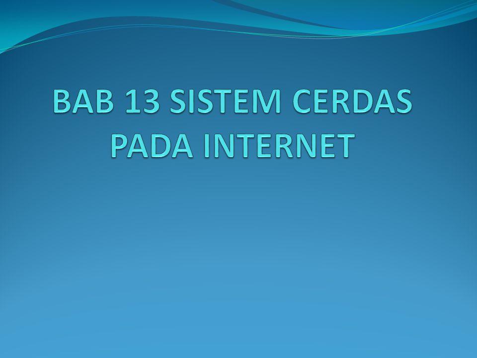 Sistem cerdas berbasis web Fitur utama dari sistem cerdas berbasis-web adalah sistem ini menggunakan web sebagai platform untuk memberikan pelayanan.