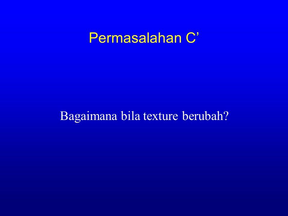 Generalisasi 4b Constancy assumption h, )=  x eR (E [ I(x )-  B (x ] 2 ) + h Illumination subspace constancy LK BAHHSTSBJHBBL GSICETSC