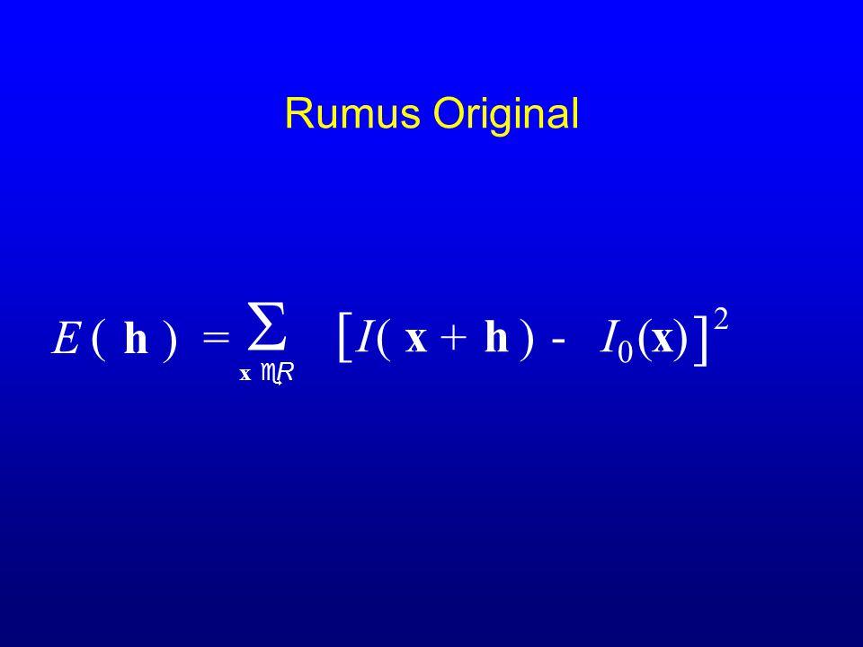 Generalisasi 5a Error norm h)=  x eR ( E ( I(x )-  I  (x ) ) + h Robust error norm:  LK BAHHSTSBJHBBL GSICETSC