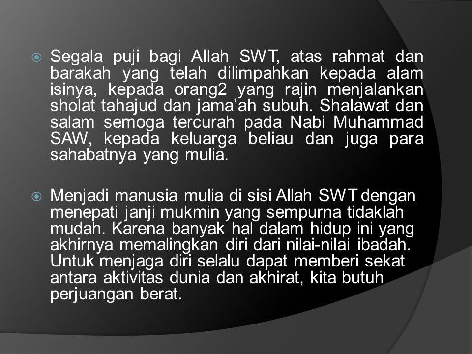  Mukmin yang saleh, muslim yang sempurna adalah mereka yang tidak pernah merasa berat menjalankan sholat.