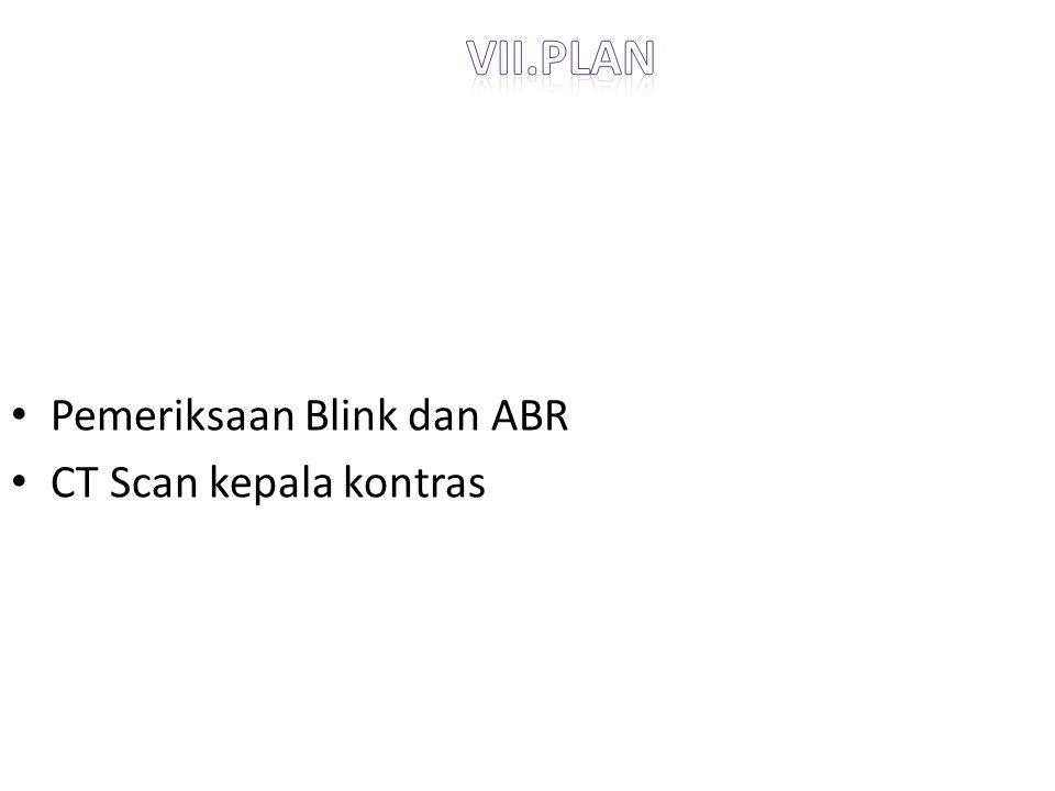Pemeriksaan Blink dan ABR CT Scan kepala kontras
