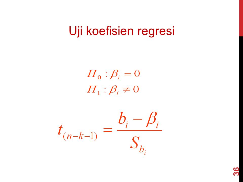 Uji koefisien regresi 36