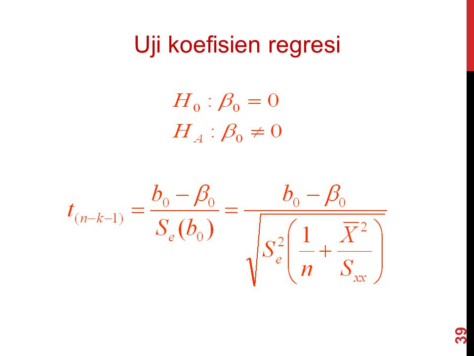 Uji koefisien regresi 39