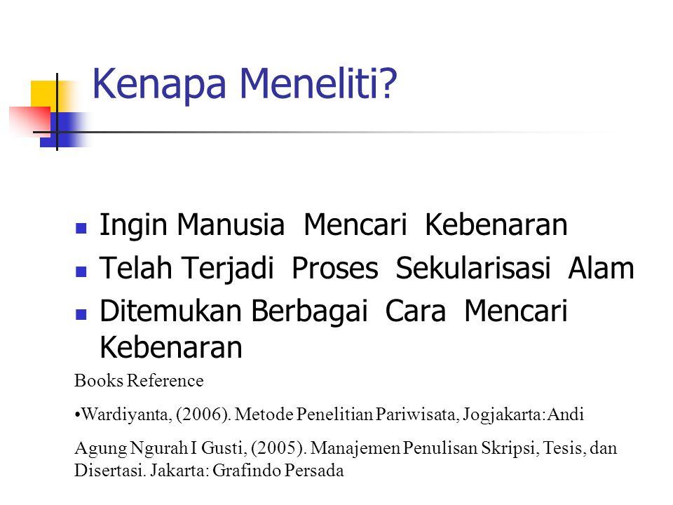 Kenapa Meneliti.