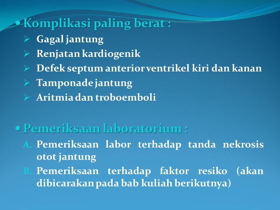 Pemeriksaan Laboratorium Terhadap Tanda Nekrosis Otot Jantung I.