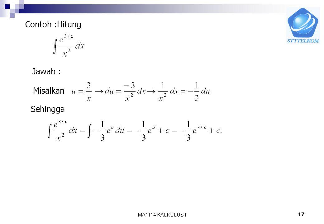 MA1114 KALKULUS I16 1 y=ln x y=exp (x) Grafik fungsi eksponen asli Karena fungsi ekponen asli merupakan invers dari fungsi logaritma asli maka grafik