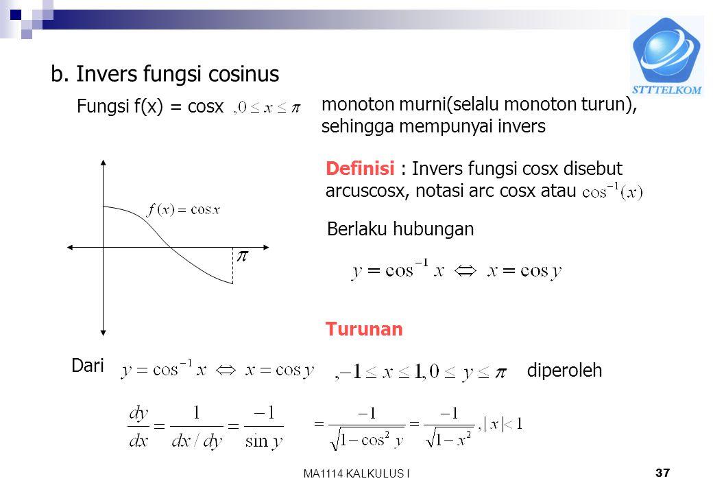 MA1114 KALKULUS I36 Turunan Dari hubungan dan rumus turunan fungsi invers diperoleh atau Jika u=u(x) Dari rumus turunan diperoleh