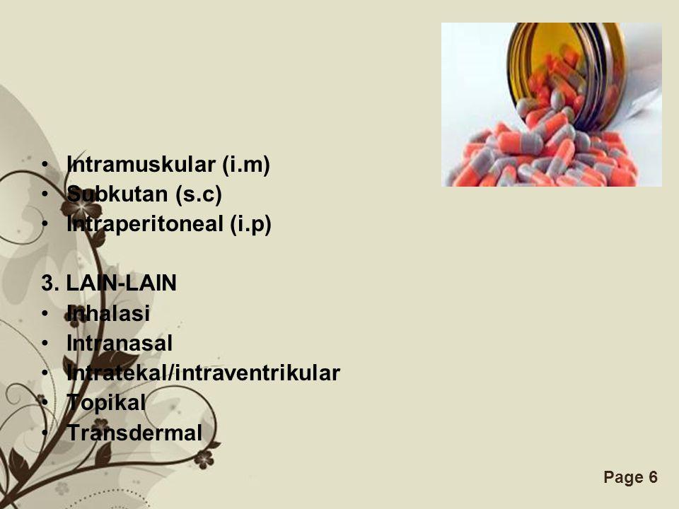 Free Powerpoint TemplatesPage 6 Intramuskular (i.m) Subkutan (s.c) Intraperitoneal (i.p) 3.