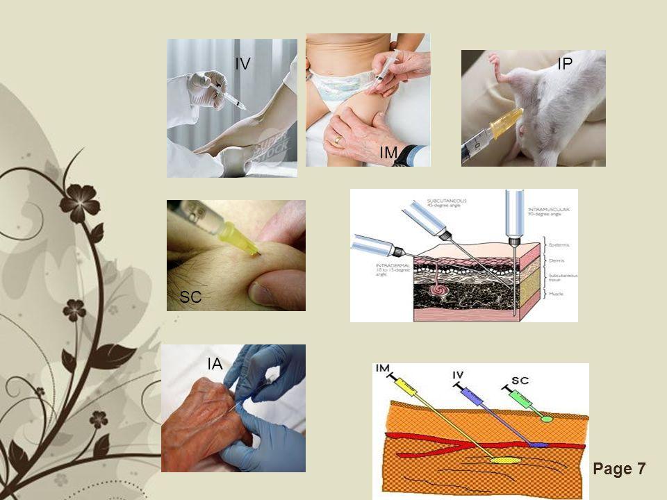 Free Powerpoint TemplatesPage 6 Intramuskular (i.m) Subkutan (s.c) Intraperitoneal (i.p) 3. LAIN-LAIN Inhalasi Intranasal Intratekal/intraventrikular