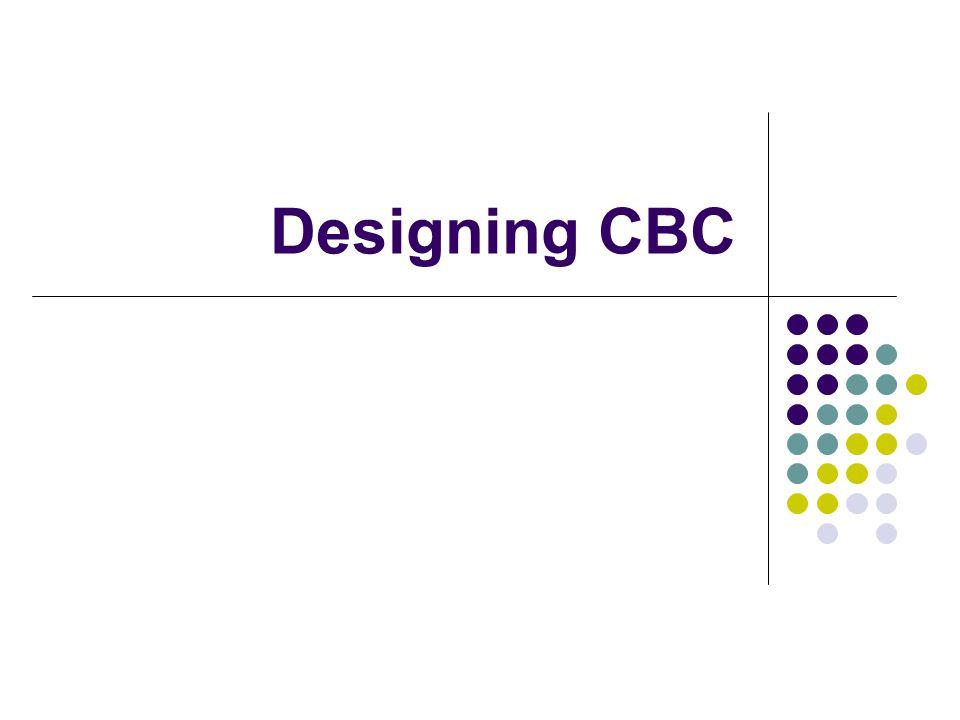 Designing CBC