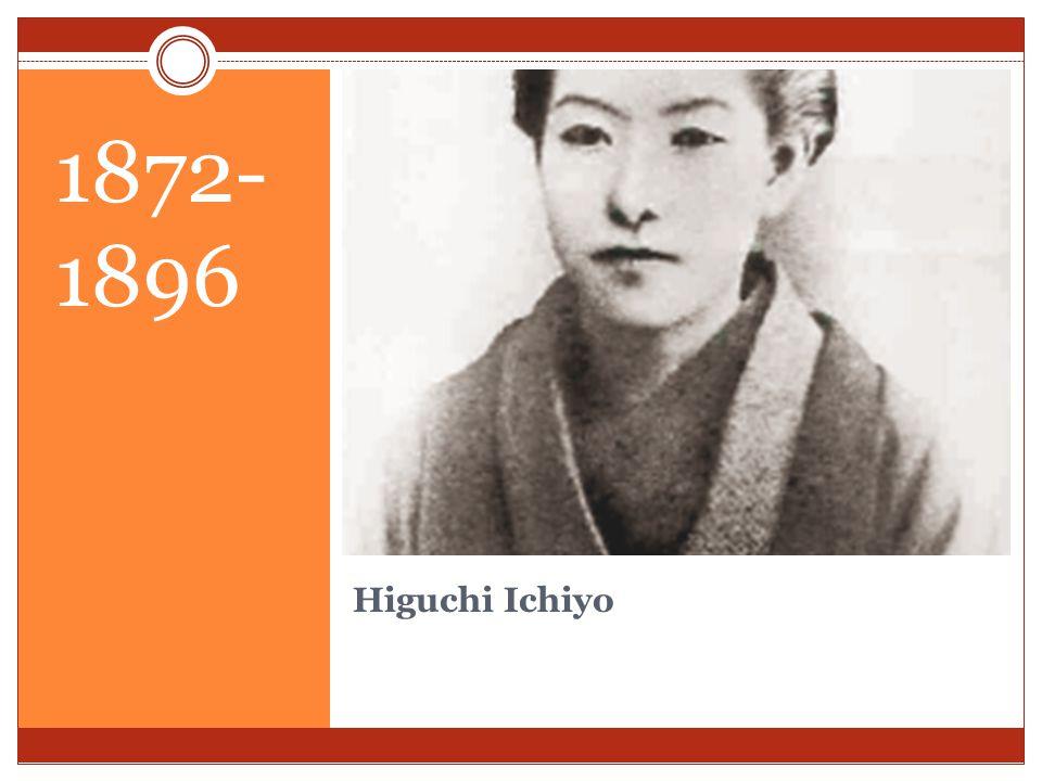Higuchi Ichiyo 1872- 1896