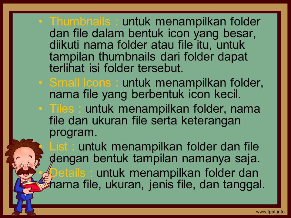 Menyalin (copy) File : –Klik kanan pada file yang akan disalin, –Klik pilihan Copy, –Pergi ke folder / local disk drive lain yang diinginkan, lalu klik kanan pada tempat kosong, pilih menu Paste.