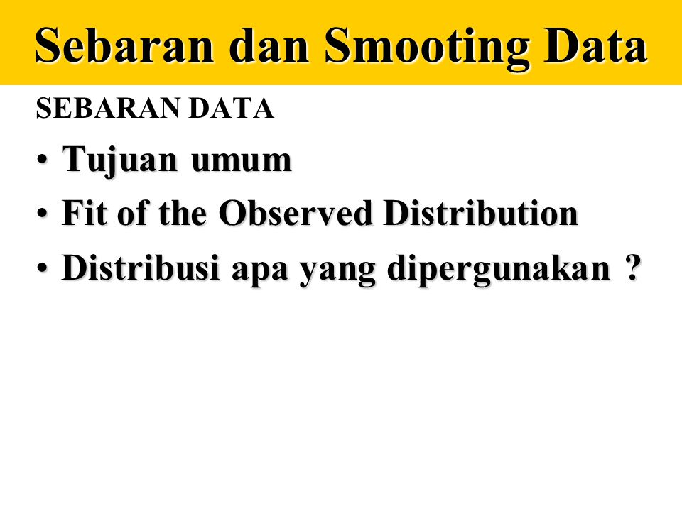 Kesalahan Entry Data Pada data dengan range tertentu, kesalahan entry dapat diketahui dengan distribusi frekuensi. Contoh :