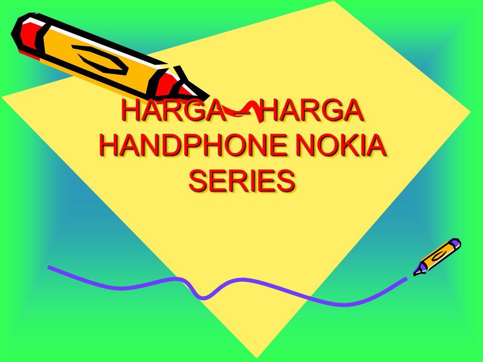 NOKIA 2630 Harga mulai dari Rp 900.000,00an Fiturnya dilengkapi kamera 1.3 Mp Dilengkapi MP3 Bluetooth Memory Internal 50Mb FM Radio