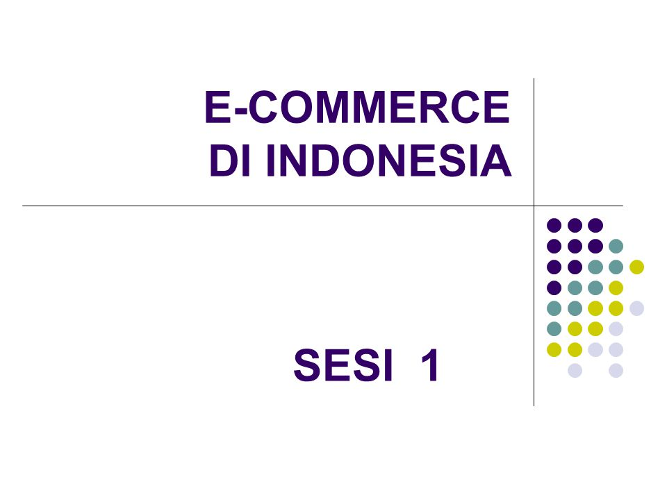 E-COMMERCE DI INDONESIA SESI 1