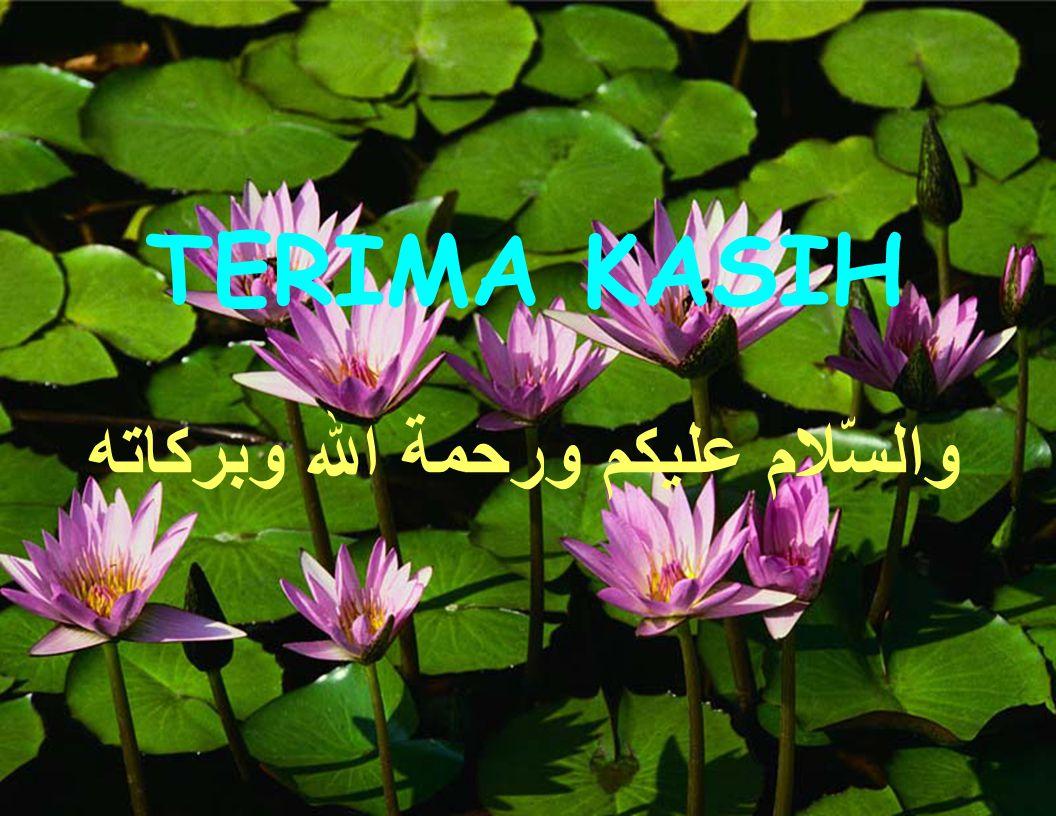 TERIMA KASIH وبركاته الله ورحمة عليكم والسّلام