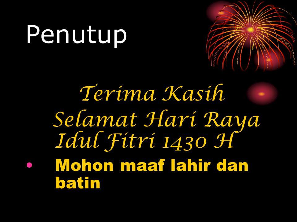 Penutup Terima Kasih Selamat Hari Raya Idul Fitri 1430 H Mohon maaf lahir dan batin