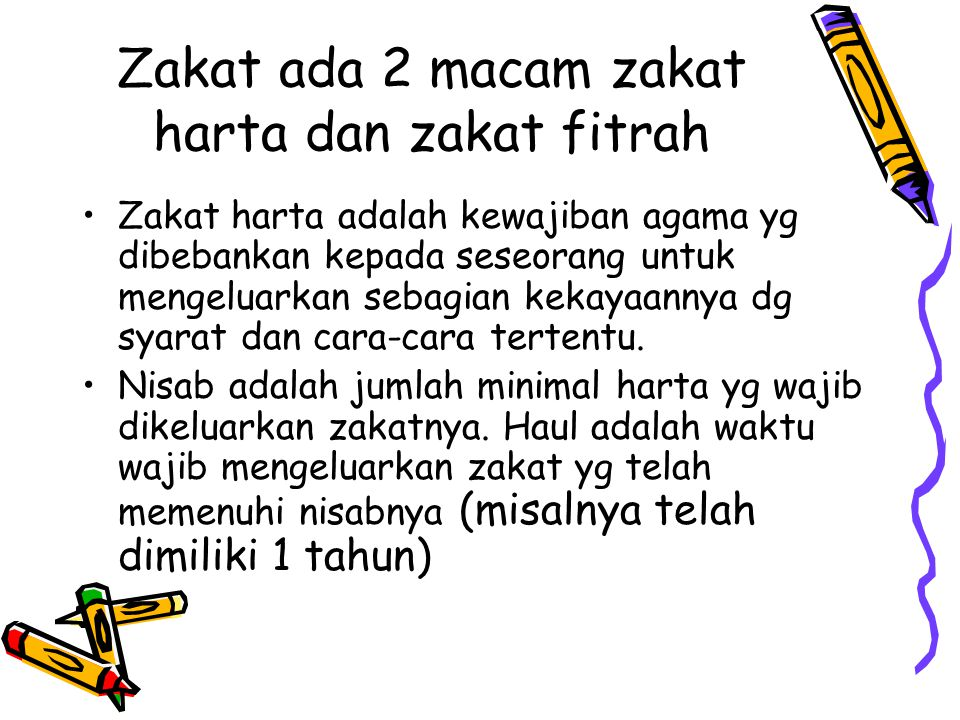 Zakat ada 2 macam zakat harta dan zakat fitrah Zakat harta adalah kewajiban agama yg dibebankan kepada seseorang untuk mengeluarkan sebagian kekayaann