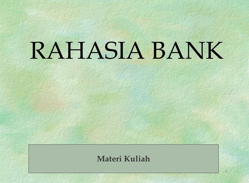 1 RAHASIA BANK Materi Kuliah