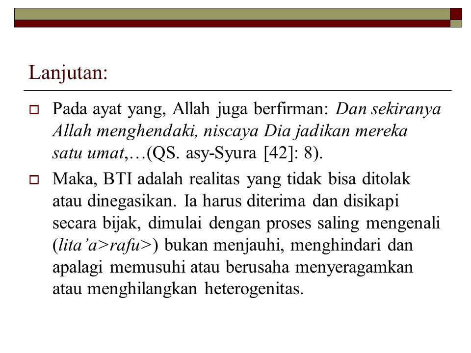 Lanjutan  Saling mengingatkan dengan bahasa yang tidak menyakitkan ( tawas>aw )  Musyawarah (QS.