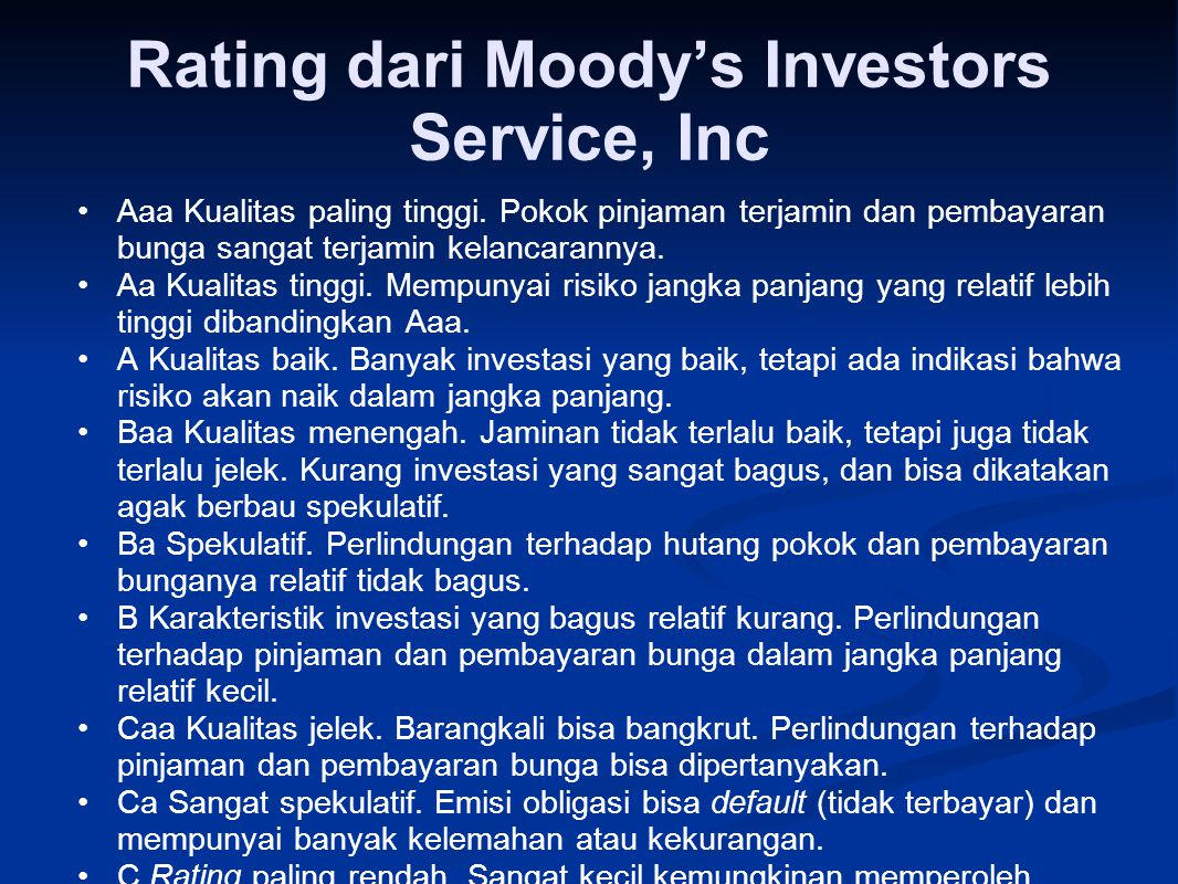 Rating dari Standard & Poors's Corp AAA Kualitas paling tinggi.