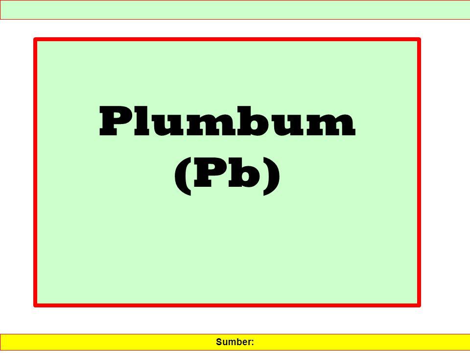 Plumbum (Pb) Sumber: