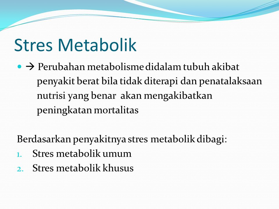 Kurang kalori dan protein yang sering terjadi pada pasien dengan sakit berat, tidak hanya disebabkan oleh penyakitnya tetapi  Akibat pemberian nutrisi yang tidak adekuat  ketidaktahuan atau kurang perhatian dimana kebutuhan nutrisi meningkat akibat stres metabolik