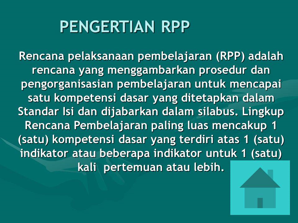 29 PENGERTIAN RPP Rencana pelaksanaan pembelajaran (RPP) adalah rencana yang menggambarkan prosedur dan pengorganisasian pembelajaran untuk mencapai s