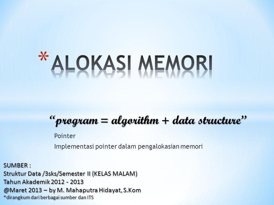 12 int *intPtr; intPtr = new int; *intPtr = 6837; delete intPtr; int otherVal = 5; intPtr = &otherVal; inisialisasi pointer alokasi memory address set isi dari pointer merubah intPtr ke lokasi memory address lain 6837 *intPtr 0x0050 intPtr 5 *intPtr 0x0054 intPtr otherVal &otherVal membuang alokasi memory address