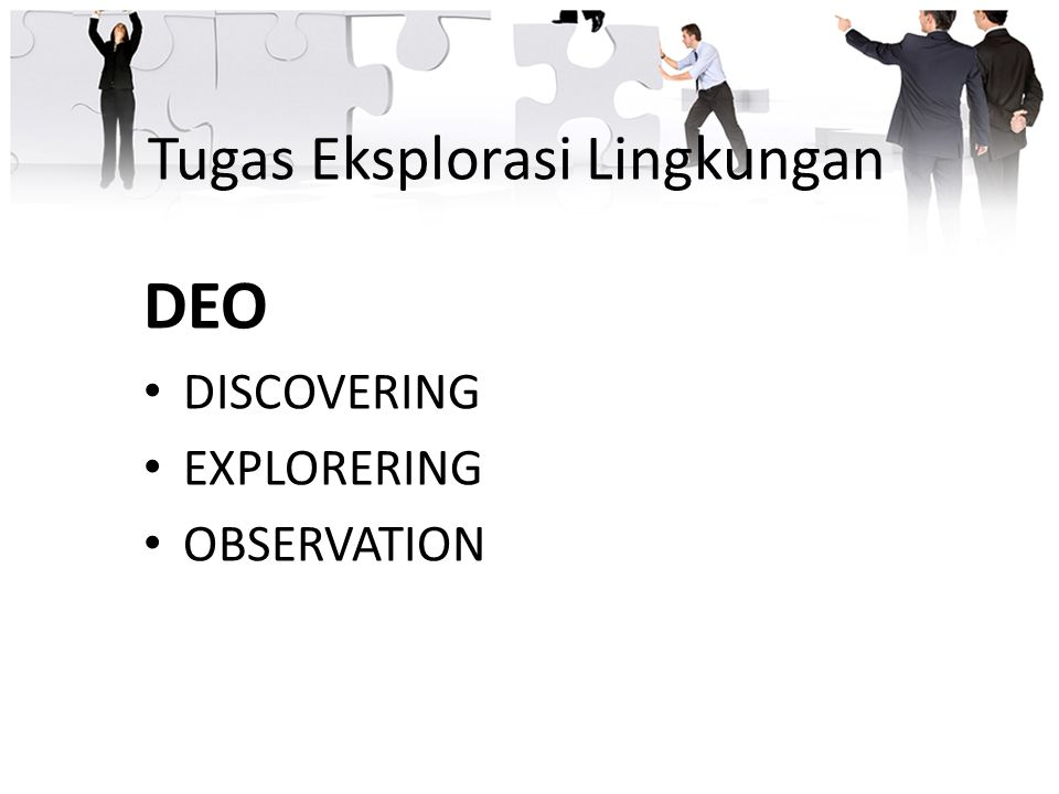 Tugas Eksplorasi Lingkungan DEO DISCOVERING EXPLORERING OBSERVATION