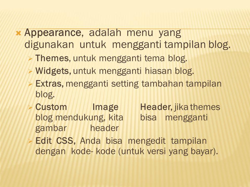  Pages, adalah menu untuk membuat dan mengedit halaman statis  Edit, untuk mengedit Page yang sudah ada.  Add New, untuk menambah page baru.  Comm