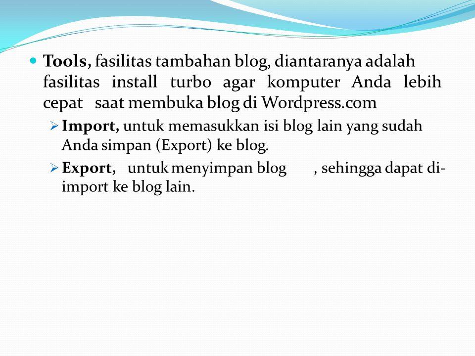 Users, menu untuk setting identitas penulis atau pemilik blog.  Author & Users, untuk setting penulis blog yang bisa lebih dari satu.  Your Profile,